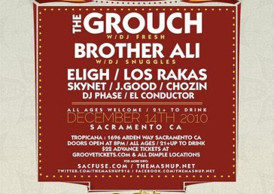 The Grouch • Brother Ali • Los Rakas